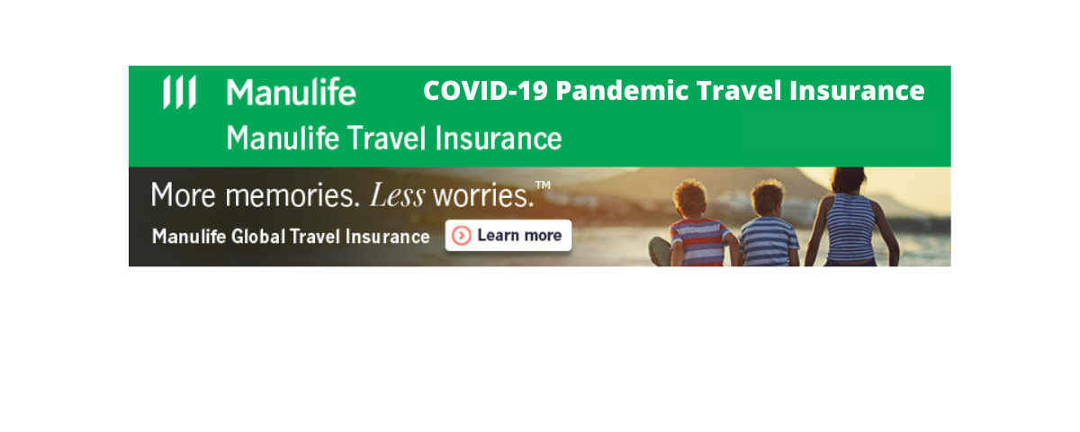 Introducing Manulife's COVID-19 Pandemic Travel Insurance