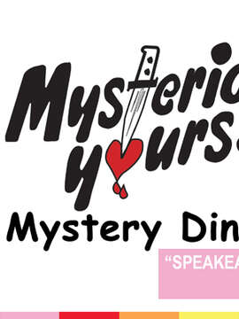 MYSTERIOUSLY YOURS PRESENTS: