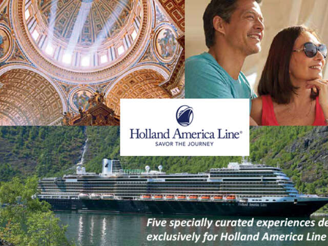 Signature Experiences from Holland America Line