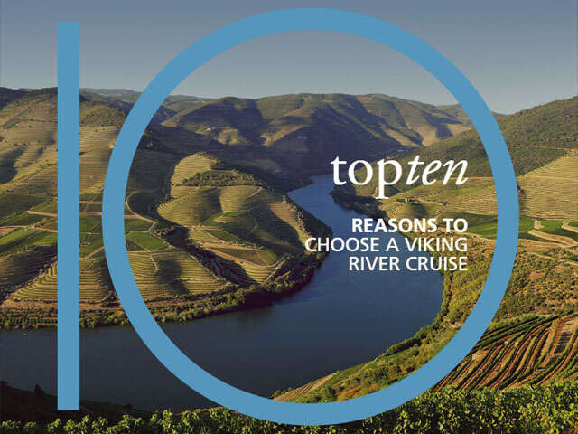 Top 10 Reasons to Choose a Viking Rivier Cruise