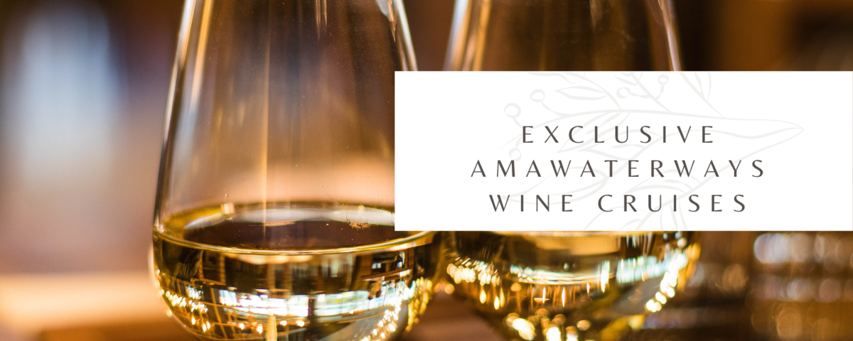 Exclusive Wine Cruises with AmaWaterways