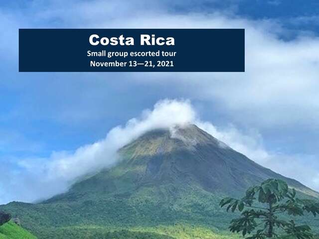 Costa Rica - LXR small group escorted tour November 2021