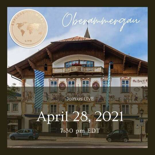 Discover Oberammergau & The Passion Play with our 'Explore the World LIVE' travel series