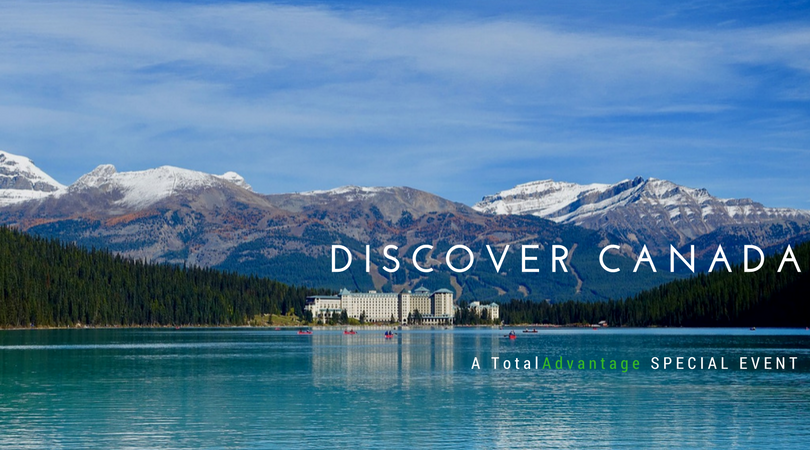 Discover Canada: a free Toronto event by Total Advantage Travel & Anderson Vacations.